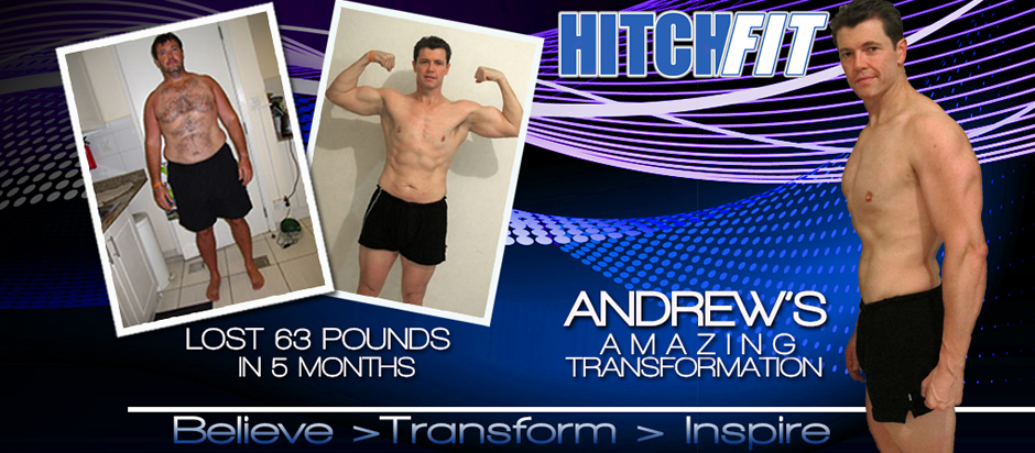 Andrew Lose 63 Pounds in 5 months