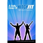 A Daily Dose of Hitch Fit: 365 Days of Inspiration