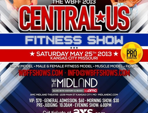 WBFF Central Championships Fitness Show – Coming Back to Kansas City May 25, 2013!!
