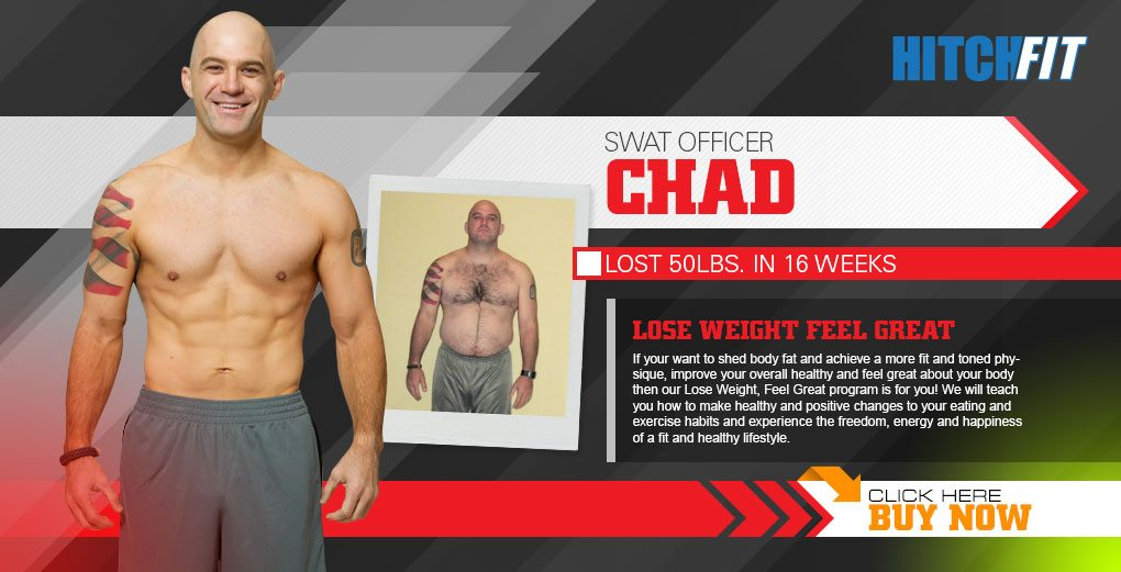 Hitch Fit - Chad lost 50 pounds
