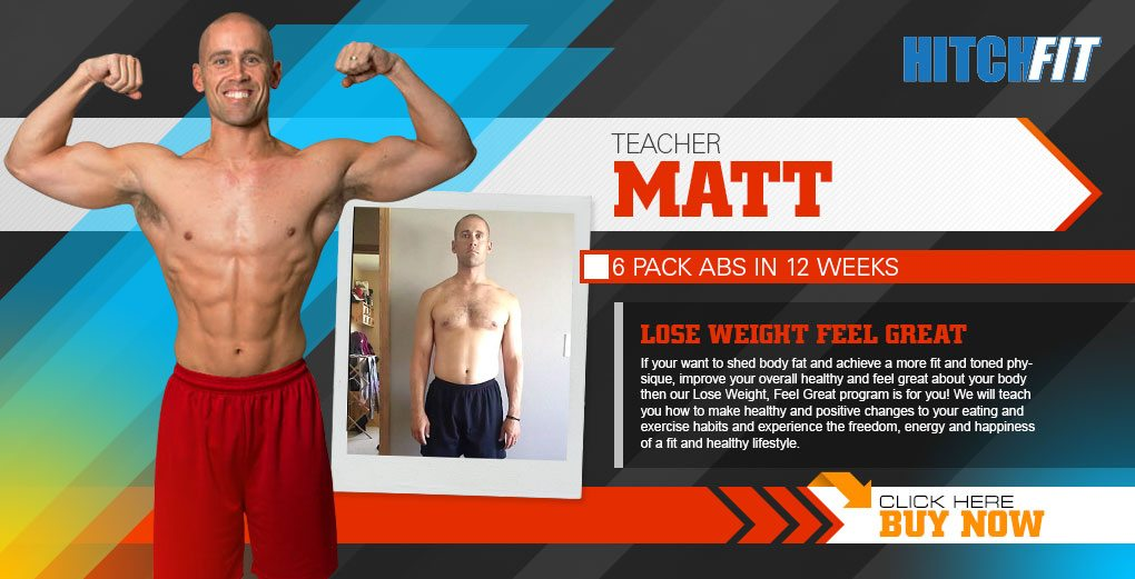 Hitch Fit - Matt 6 pack abs in 12 weeks