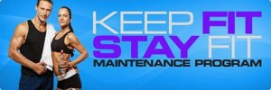 Keep Fit and Stay Fit Maintenance Program